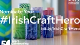 Irish Craft Heroes - Call for Nominations