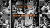 Hand to Hand - Meet the Makers